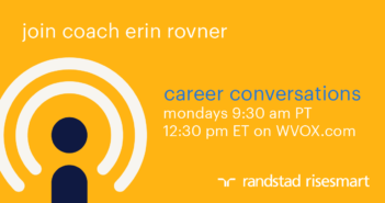 Career Conversations with Erin Rovner – presented by Randstad RiseSmart