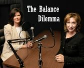 NEW SHOW: The Balance Dilemma